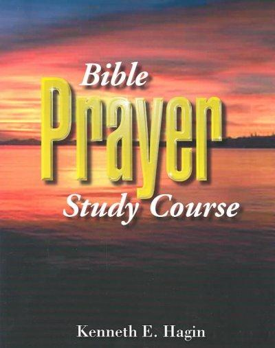 Bible Prayer Study Course (Paperback)