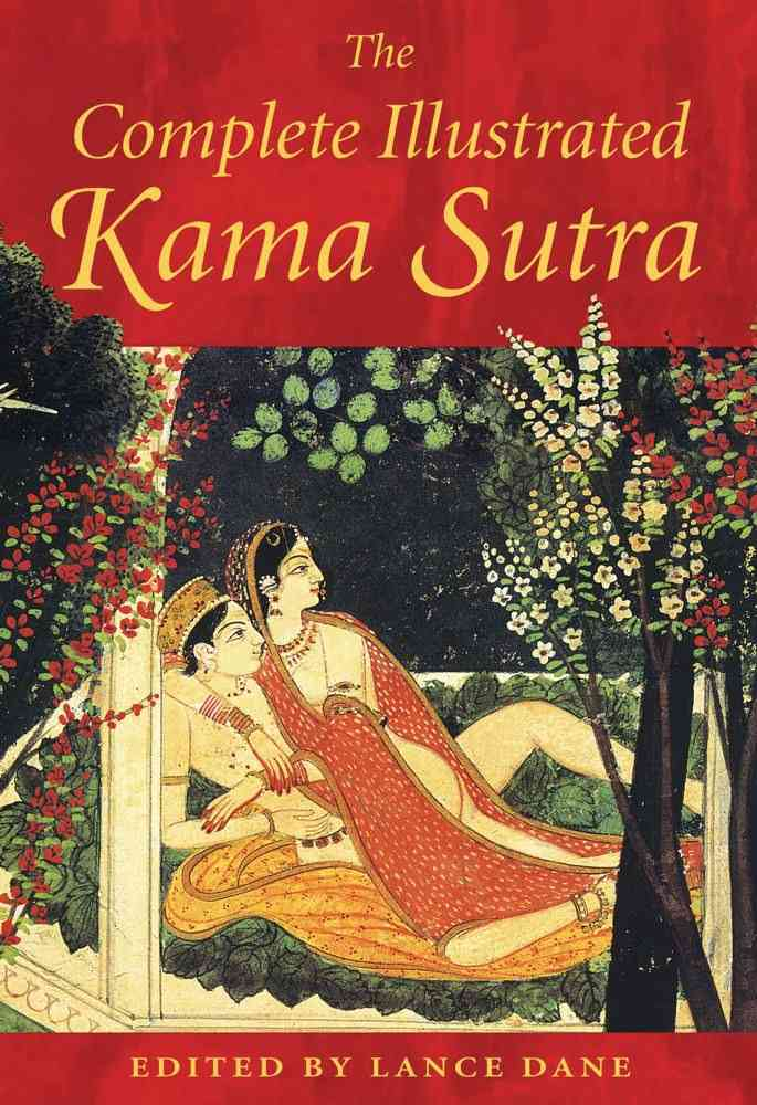 The Complete Illustrated Kama Sutra (Hardcover)