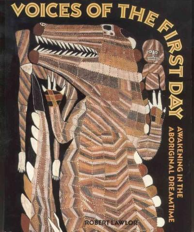 Voices of the 1st Day: Awakening in the Aboriginal Dreamtime (Paperback)