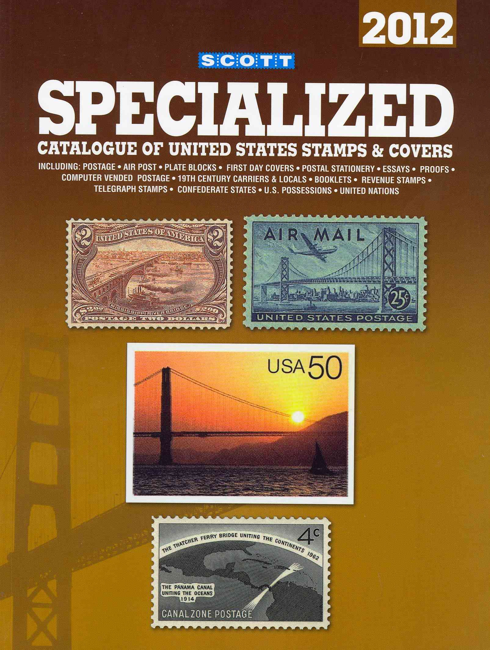 Scott Specialized Catalogue of United States Stamps & Covers 2012 (Paperback)