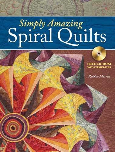 Simply Amazing Spiral Quilts