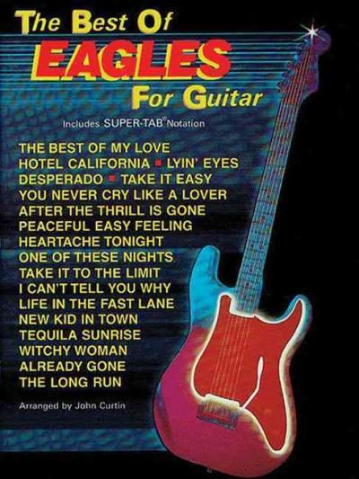 The Best of Eagles for Guitar: Includes Super-Tab Notation (Paperback)