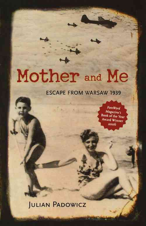 Mother and Me: Escape from Warsaw, 1939 (Paperback)