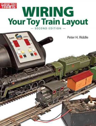 Wiring Your Toy Train Layout (Paperback)