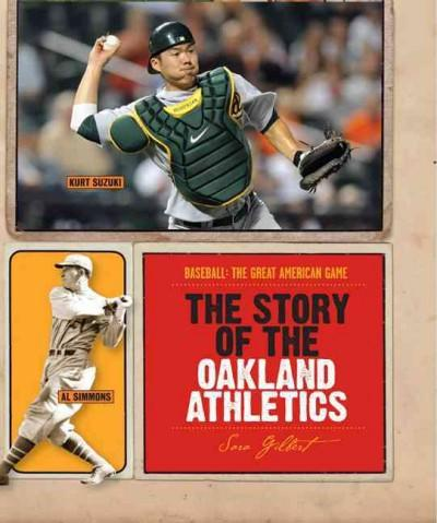 The Story of the Oakland Athletics (Paperback)