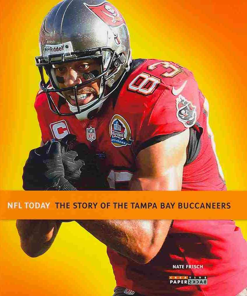 The Story of the Tampa Bay Buccaneers (Paperback)