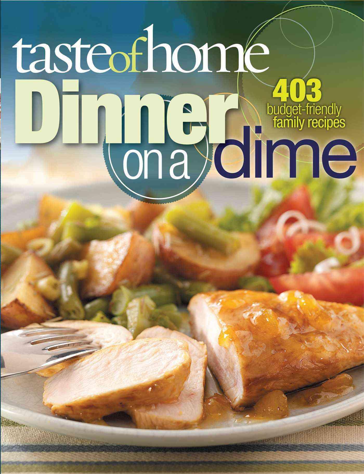 Taste of Home Dinner on a Dime (Paperback)