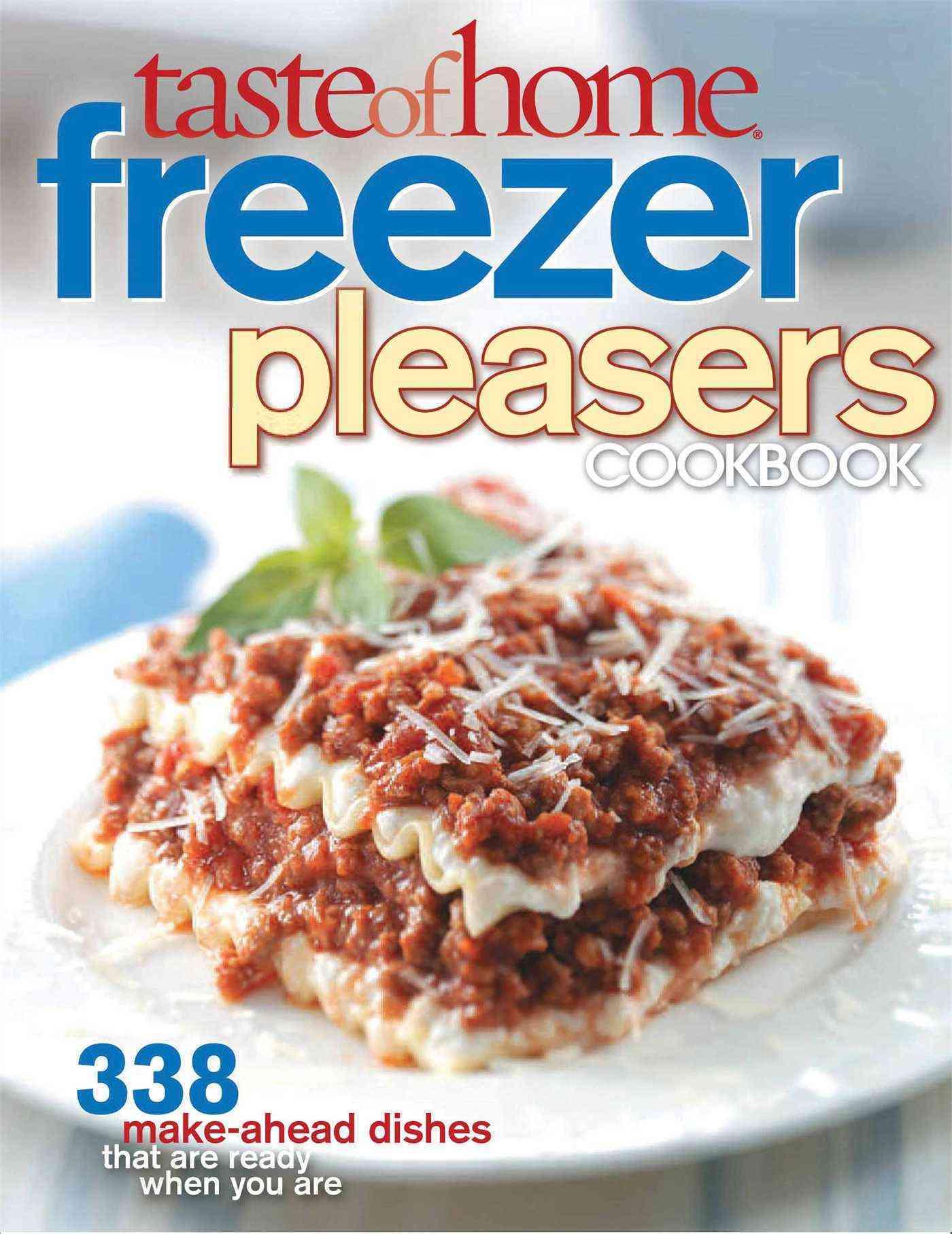 Taste of Home Freezer Pleasers Cookbook (Paperback)