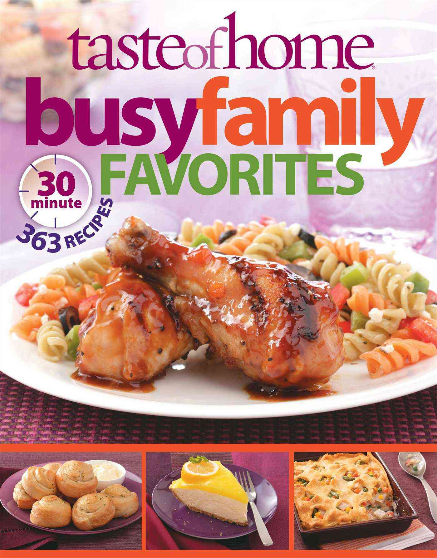 Busy Family Favorites: 363 30-minute Recipes (Paperback)