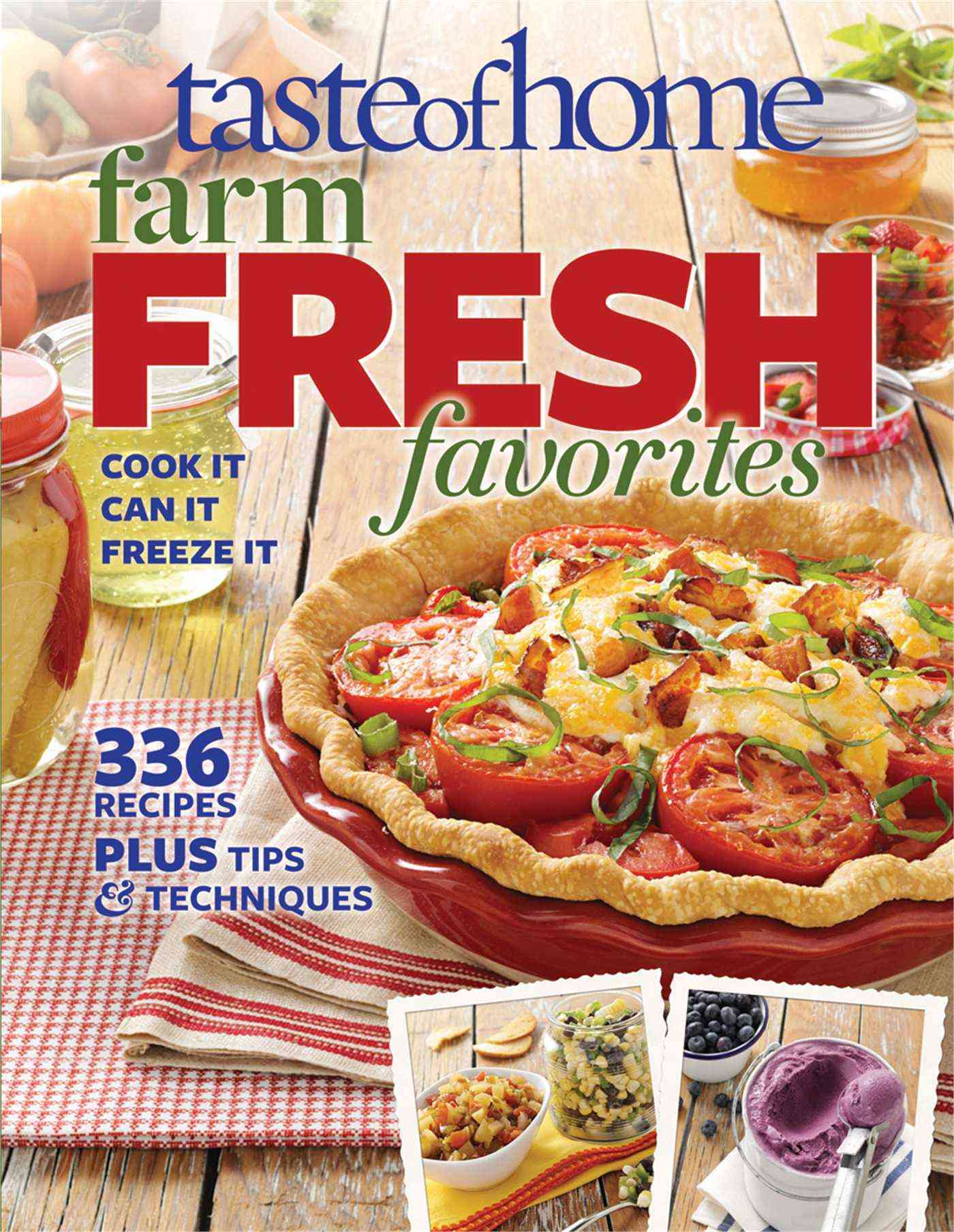 Taste of Home Farm Fresh Favorites (Paperback)