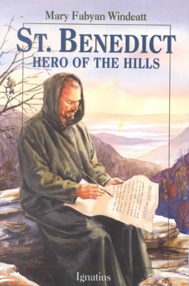 St. Benedict: Hero of the Hills (Paperback)
