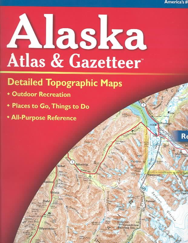 Alaska Atlas and Gazetteer (Paperback)