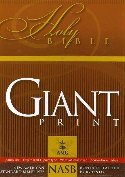Holy Bible: New American Standard Bible, Burgundy, Bonded Leather, Giant Print, 1977 Edition (Paperback)