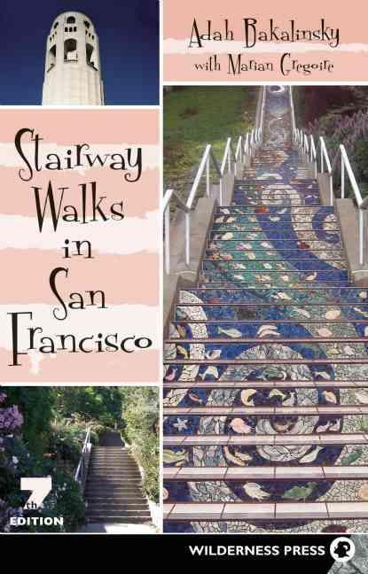Stairway Walks in San Francisco (Paperback)
