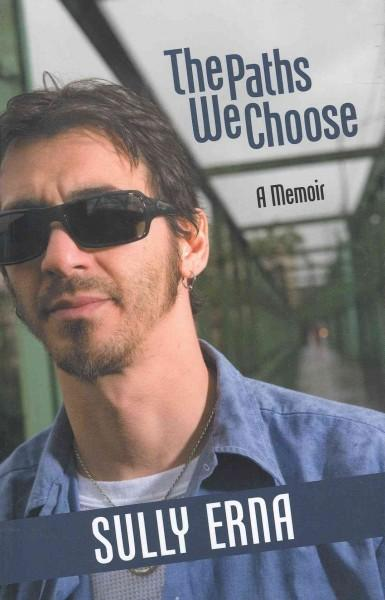The Paths We Choose (Paperback)