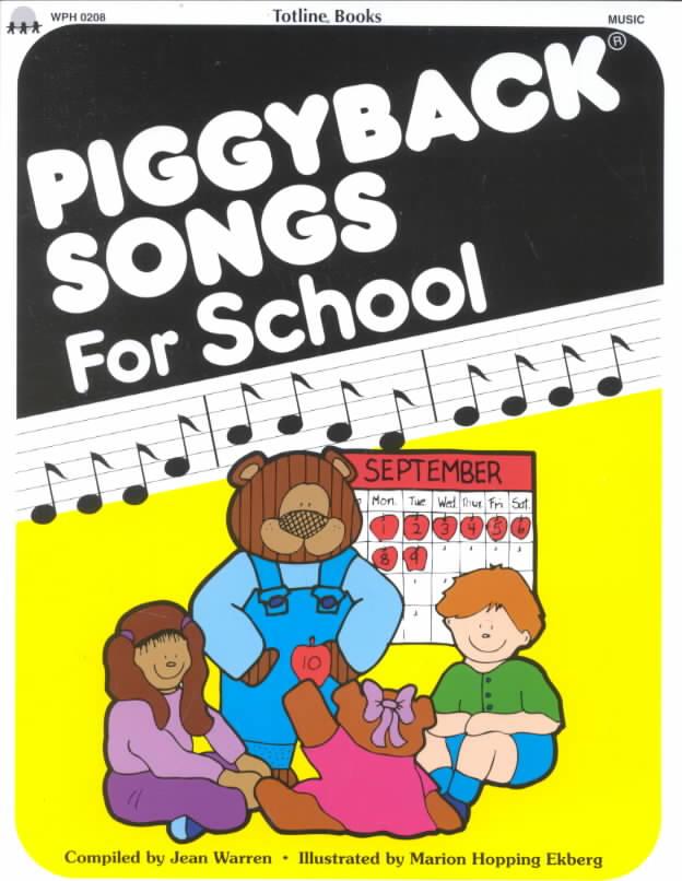 Piggyback Songs for School