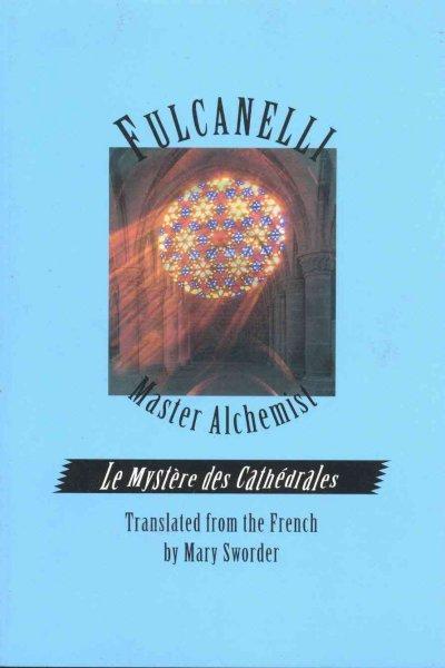 Fulcanelli: Master Alchemist (Paperback)