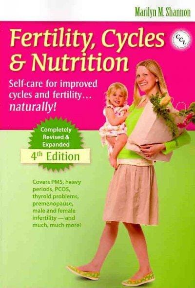 Fertility Cycles & Nutrition: Self-care for Improved Cycles and Fertility...naturally! (Paperback)