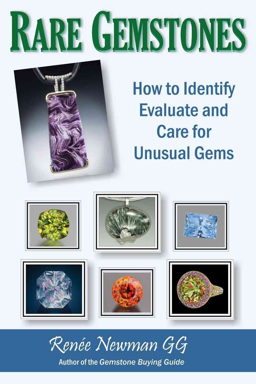 Rare Gemstones: How to Identify, Evaluate and Care for Unusual Gems (Paperback)