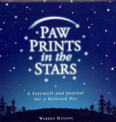 Paw Prints in the Stars: A Farewell and Journal for a Beloved Pet (Hardcover)