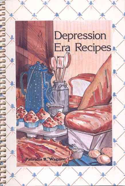 Depression Era Recipes (Paperback)