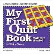 My First Quilt Book: Machine Sewing (Paperback)