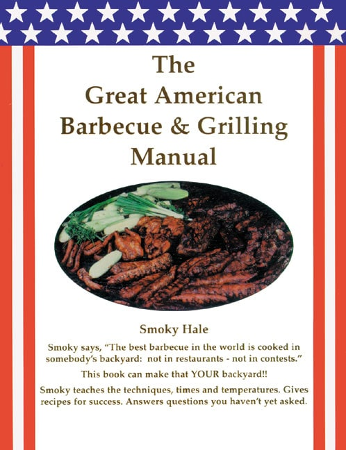 Great American Barbecue & Grilling Manual (Hardcover)