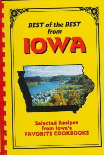 Best of the Best from Iowa: Selected Recipes from Iowa's Favorite Cookbooks (Loose-leaf) - Thumbnail 0