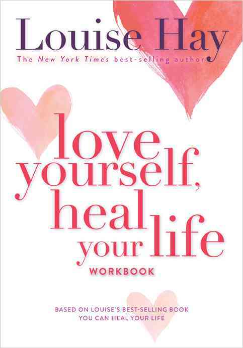 Love Yourself, Heal Your Life Workbook (Paperback)