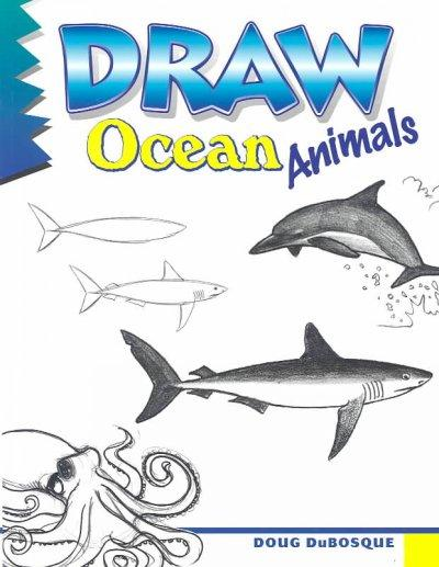 Draw Ocean Animals (Paperback)