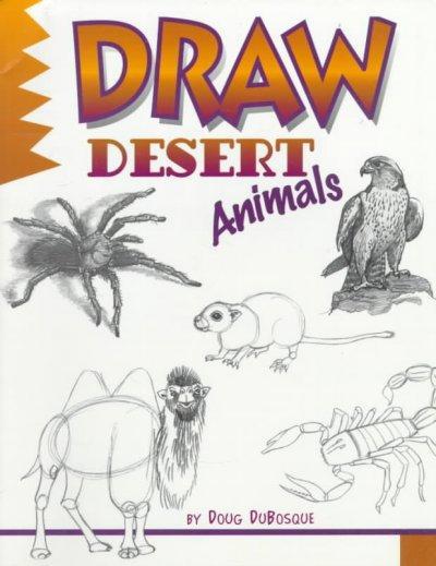 Draw Desert Animals (Paperback)