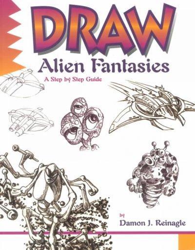 Draw Alien Fantasies (Paperback)