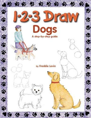 1-2-3 Draw Dogs: A Step-by-step Guide (Paperback)