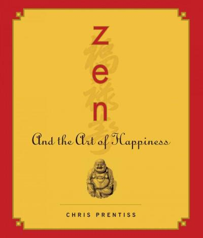 Zen and the Art of Happiness (CD-Audio)