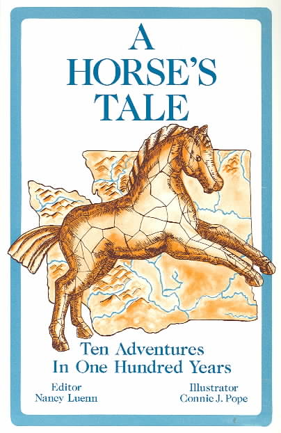 A Horse's Tale: Ten Adventures in 100 Years (Paperback)