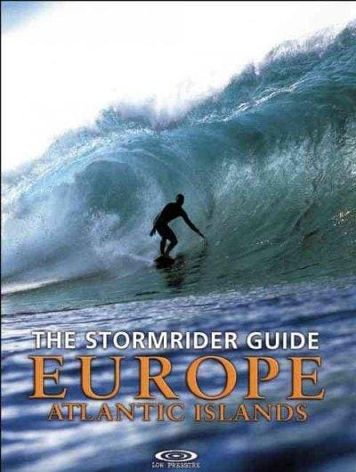 The Stormrider Guide Europe Atlantic Islands (Paperback)