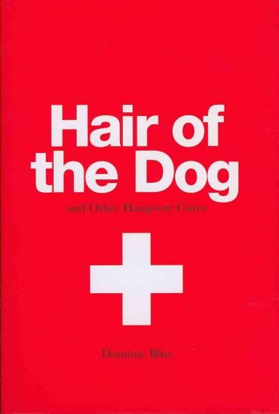 Hair of the Dog: And Other Hangover Cures (Hardcover)