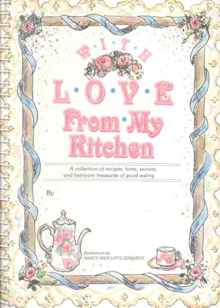 With Love from My Kitchen (Spiral bound)