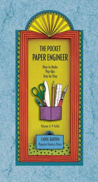 The Pocket Paper Engineer: How to Make Pop-Ups Step-by-Step: V-Folds (Hardcover)