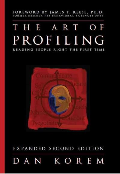 The Art of Profiling: Reading People Right the First Time (Hardcover)