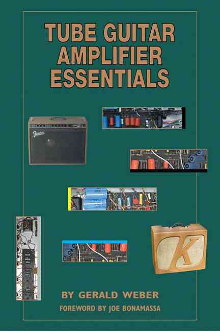 Tube Guitar Amplifier Essentials (Paperback) - Thumbnail 0