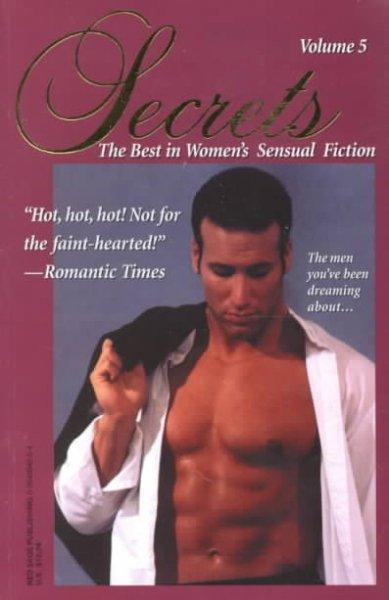 Secrets: The Best in Women's Erotic Romance (Paperback)