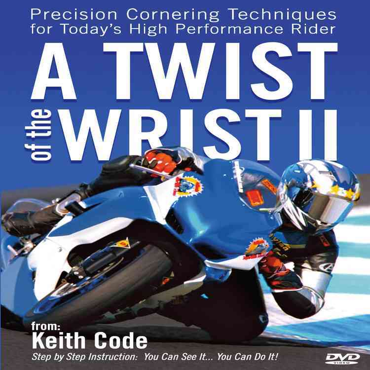 Twist of the Wrist II: Precision Cornering Techniques for Today's High Performance Rider (DVD video)