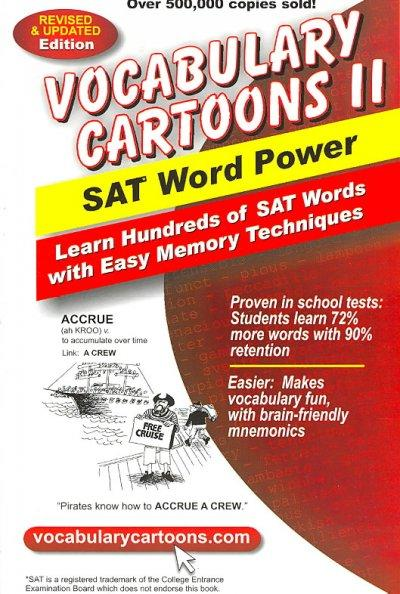 Vocabulary Cartoons II: SAT Word Power : Learn Hundreds of SAT Words Fast with Easy Memory Techniques (Paperback)