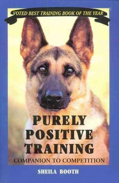 Purely Positive Training: Companion to Competition (Paperback) - Thumbnail 0
