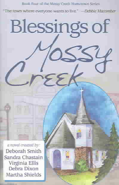 Blessings of Mossy Creek (Paperback)