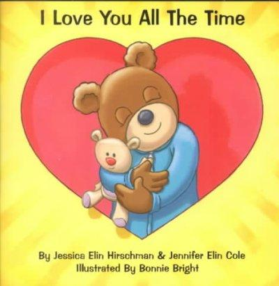 I Love You All the Time (Paperback)