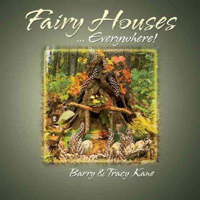 Fairy Houses ... Everywhere! (Hardcover)