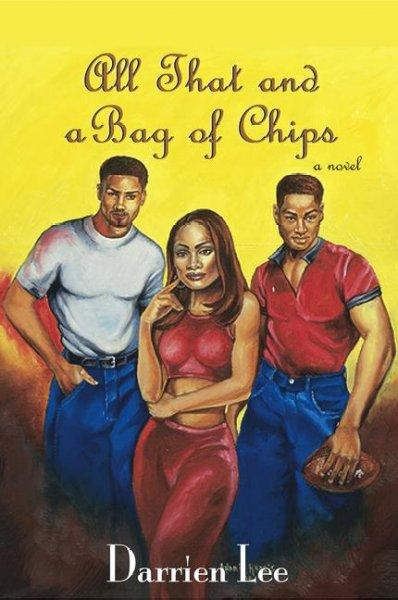 All That and a Bag of Chips (Paperback)