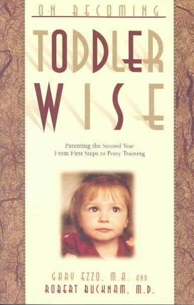 On Becoming Toddler Wise (Paperback)